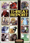 Mutants and Masterminds RPG: Threat Report - Green Ronin Publishing