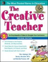 The Creative Teacher with Downloadable Forms, 2nd Edition - Kimberly Persiani, Steve Springer, Brandy Alexander