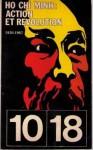 Action et Révolution - Hồ Chí Minh
