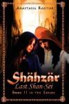 Shahzar Last Shan-SEI - Anastasia Rabiyah