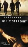 Billy Straight - Jonathan Kellerman, Robert Pépin