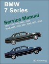 BMW 7 Series (E32) Service Manual: 735i, 735iL, 740i, 740iL, 750iL: 1988, 1989, 1990, 1991, 1992, 1993, 1994 - Bentley Publishers