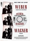 Music Minus One Clarinet: Weber Grand Duo Concertant; Wagner Adagio (Book & Cd) - Carl Maria von Weber, Richard Wagner