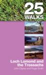 25 Walks: Loch Lomond and the Trossachs - John Digney, Cameron McNeish