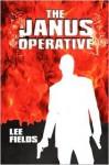 The Janus Operative - Lee Fields