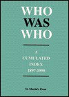 Who Was Who: A Cumulated Index, 1897-1990 - St. Martin's Press