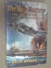 The ship-busters: the story of the R.A.F. torpedo-bombers - Ralph BARKER
