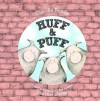 [(Huff & Puff: Can You Blow Down the Houses of the Three Little Pigs? )] [Author: Claudia Rueda] [Mar-2012] - Claudia Rueda