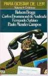 Para gostar de ler Volume 4 - Crônicas - Carlos Drummond de Andrade