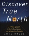 Discover True North - Anne Bruce