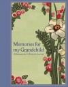 Memories for My Grandchild: A Grandmother's Keepsake Journal - Lena Tabori