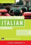 Drive Time Italian: Beginner Level - Living Language