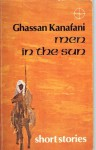 Men in the sun, and other Palestinian stories (Arab authors ; 11) - Ghassan Kanafani