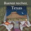 Buenas Noches, Texas - Adam Gamble, Mark Jasper