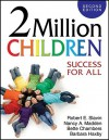 2 Million Children: Success for All - Robert E. Slavin, Nancy A. Madden, Bette Chambers, Barbara Haxby