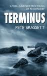 TERMINUS: A thrilling police procedural set in Scotland - Pete Brassett