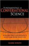 Fundamentals of Conversational Science - Mark Nixon, Alice Adams, Melissa Monogue