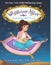 Genie in a Bottle (Whatever After #9) (Whatever After (Hardcover)) - Sarah Mlynowski