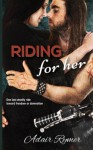 Riding For Her: (MC Romance) - Adair Rymer