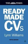 Readymade CVS: Winning CVS and Cover Letters for Every Type of Job - Lynn Williams