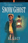 Snow Ghost (Journeys of the Stranger #7) - Al Lacy