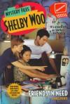 Friends in Need: Shelby Woo #14 - Jamie Ponti