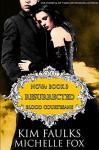 Resurrected: A Vampire Blood Courtesans Romance - Kim Faulks, Michelle Fox