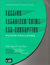 Russian Organized Crime and Corruption: Putin's Challenge - William H. Webster