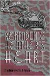 Rekindling Heather's Heart - Dolores S. Pina