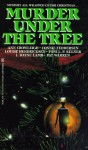 Murder Under The Tree - Ann Lafarge, Louise Hendricksen, Ann Lafarge