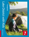 Lake District with Kids: Full-color lifestyle guide to traveling with children in the Lake District - David Atkinson