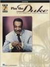 Play the Duke: 11 Ellington Jazz Classics for Horn [With CD] - Duke Ellington, Hal Leonard Publishing Company