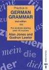 Practice in German Grammar - Alan Jones, Gudrun Lawlor