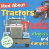 Mad about Tractors, Trucks, Diggers, and Dumpers [With Sticker(s)] - Make Believe Ideas