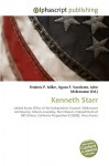 Kenneth Starr - Agnes F. Vandome, John McBrewster, Sam B Miller II