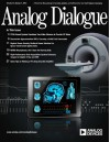 Analog Dialogue, Volume 47, Number 4 - Witold Kaczurba, Steven Xie, Maurice O'Brien, Jerad Lewis, Brian Moss, Maithil Pachchigar, George Alexandrov, Nathan Carter, Scott Wayne