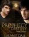 A Prophecy of Destiny - Leiland Dale