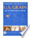 Enhancing the quality of U.S. grain for international trade. - United States Congress