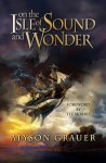 On the Isle of Sound and Wonder - Alyson Grauer, Egle Zioma, Jessica Shen, Tee Morris