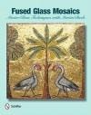 Fused Glass Mosaics - Martin Cheek