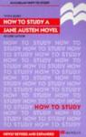 How To Study A Jane Austen Novel - Vivien Jones
