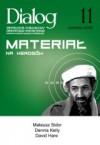 Dialog, nr 11 / listopad 2007. Materiał na herosów - Redakcja miesięcznika Dialog