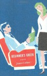 Beginner's Greek: A Novel - James Collins