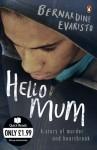 Hello Mum - Bernardine Evaristo