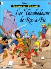 Johan Et Pirlouit, Tome 15: Les Troubadours De Roc à Pic - Alain Maury, Yvan Delporte, Thierry Culliford, Peyo