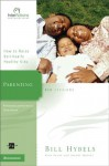Parenting: How to Raise Spiritually Healthy Kids (Interactions) - Bill Hybels, Kevin & Sherry Harney, Sherry Harney