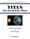 Titan: The Earth-Like Moon - Athena Coustenis, Frederick Taylor