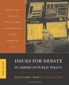Issues for Debate in American Public Policy: Selections from Cq Researcher - CQ Researcher