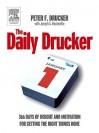 The Daily Drucker: 366 Days of Insight and Motivation for Getting the Right Things Done - Peter F. Drucker