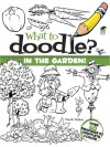What to Doodle? In the Garden! - Chuck Whelon